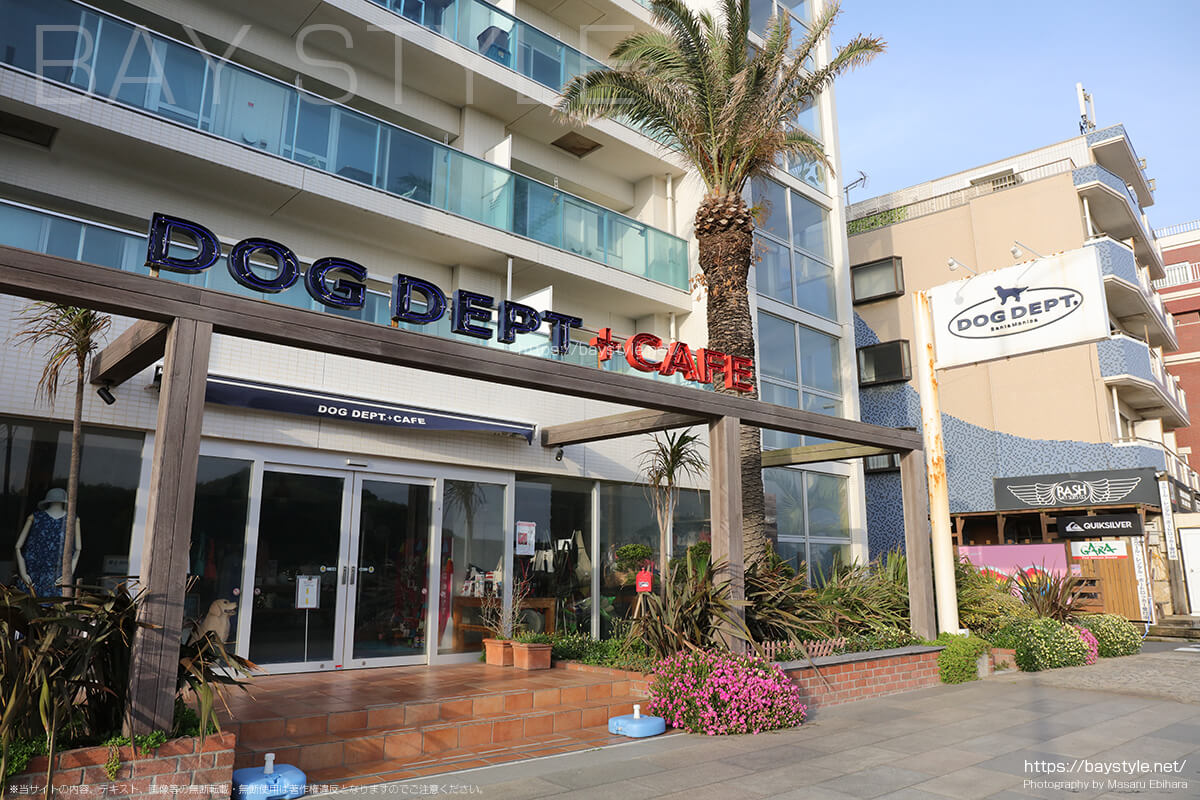 DOG DEPT GARDEN RESORT 湘南江ノ島